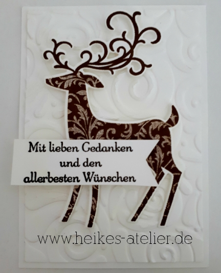 heike-schwaab-heikes-atelier-stampin-up-su-katalog-weihnachten-winter-herbst-weihnachtshirsch-hirsch-elch-prägeform-schöne-schnörkel-workshop-stempelparty-nrw-euskirchen-stotzheim-6